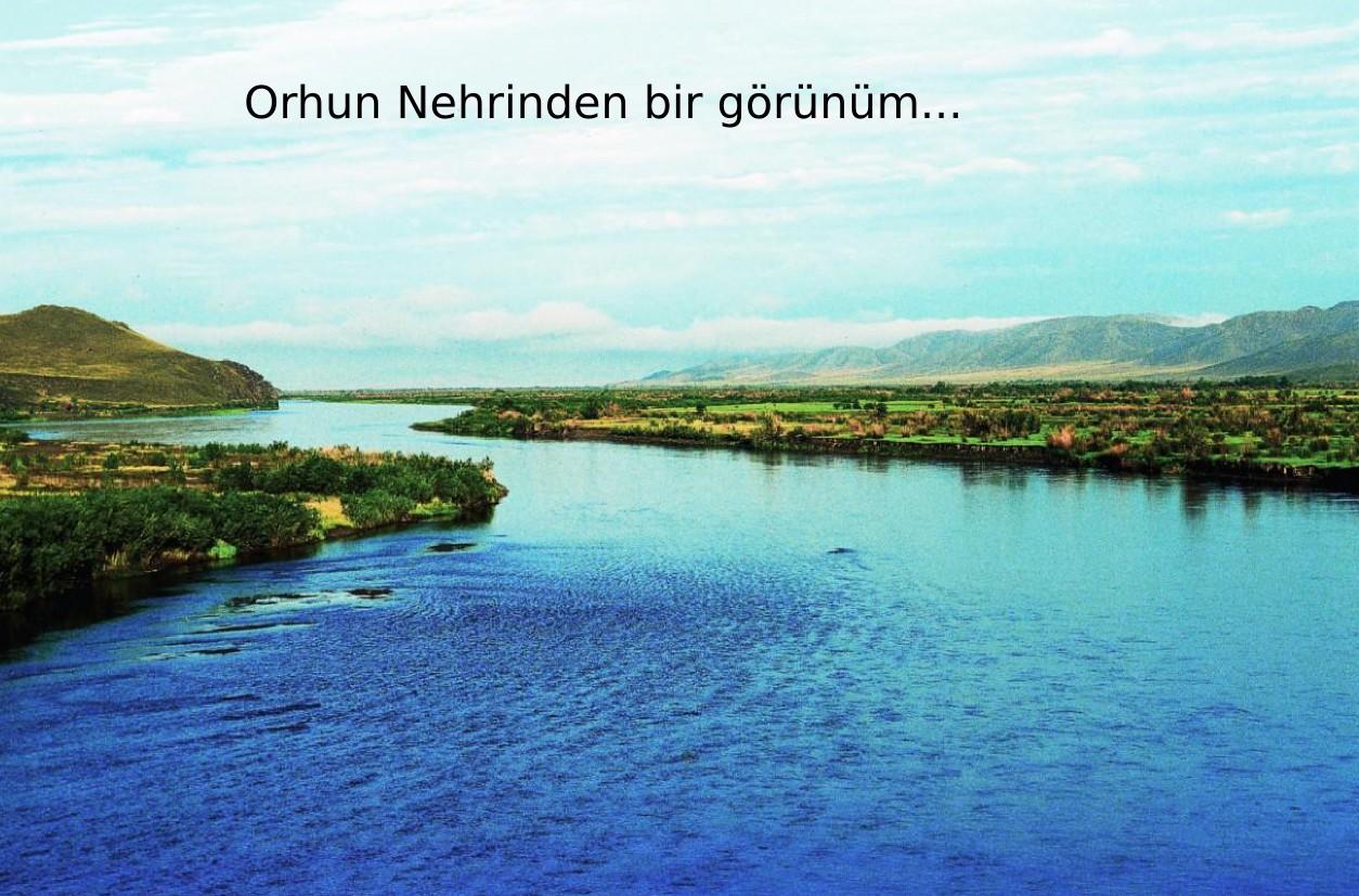 Orhun Yazıtları - Orhun nehrinden bir görünüm