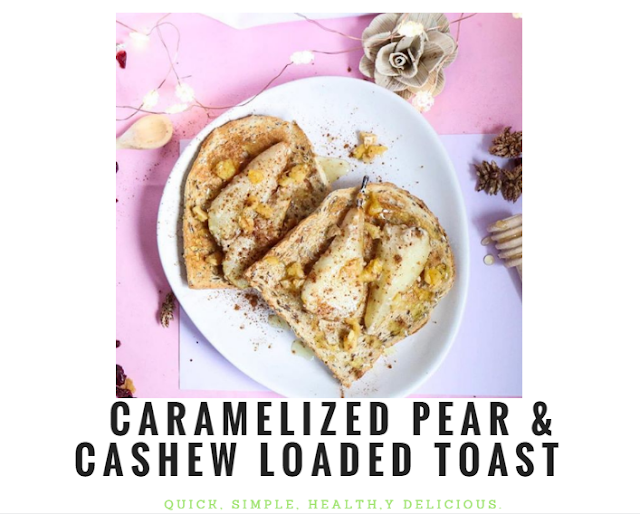 Recipe, toast, breakfast, brunch, cashew, pear, quick, simple, easy, healthy