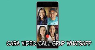 Cara Video Call Group Whatsapp Sampai 4 Orang