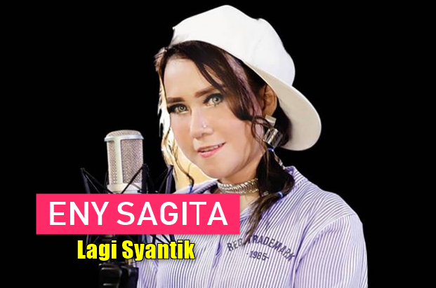 Download Lagu Eny Sagita - Lagi Syantik Mp3 (Dangdut Koplo 2018),Eny Sagita, Dangdut, Lagu Cover, 2018,