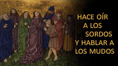 Evangelio según san Marcos (7, 31-37): Hace oír a los sordos y hablar a los mudos