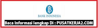 Lowongan Kerja Sumatera Barat SMA SMK D3 S1 Mei 2020 PT Bank Indonesia