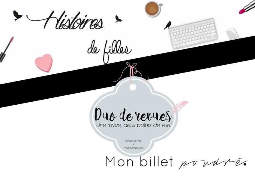 Duo de revue | Une revue, deux points de vue ! Histoires de filles blog Mon billet Poudre