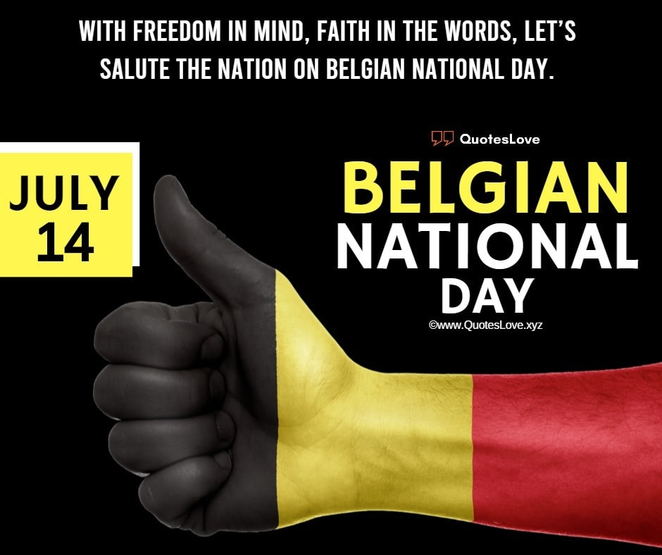 Belgian National Day Quotes, Sayings, Wishes, Greetings, Messages, Images, Pictures, Poster