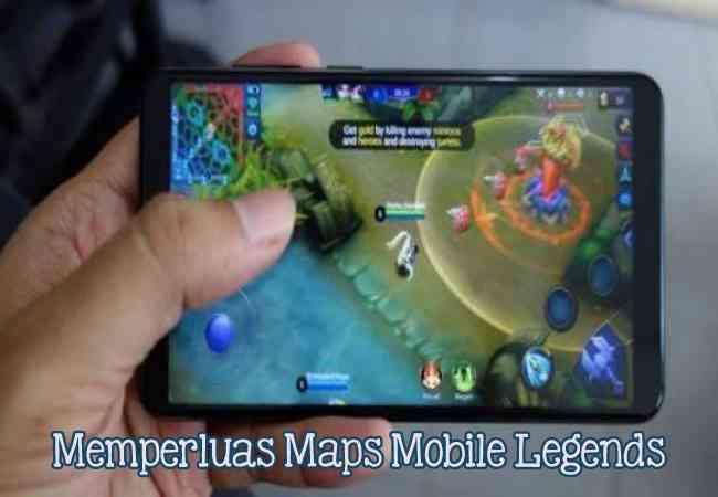 Cara Mudah Memperluas Maps Mobile Legend Tanpa Root, Terbaru