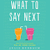 RESENHA: What to Say Next - Julie Buxbaum