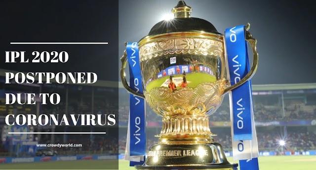IPL 2020 | Postponed to 15th April Due To Coronavirus