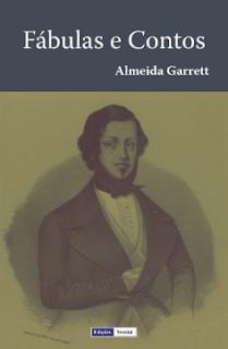 FABULAS E CONTOS - Almeida Garrett