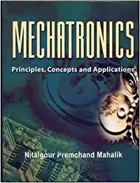 [PDF] Mechatronics Principles Concepts And Applications Nitaigour Premchand Mahalik
