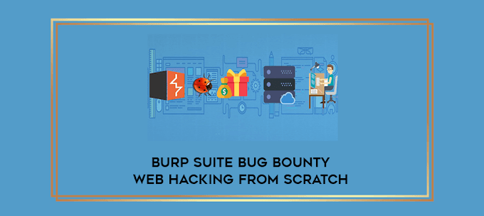 BurpSuite Bug Bounty And Web-Hacking Course
