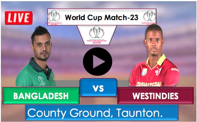 Bangladesh vs WestIndies, Live Streaming Online, Match 23rd World Cup 2019