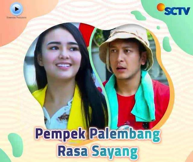 Daftar Nama Pemain FTV Pempek Palembang Rasa Sayang SCTV Lengkap