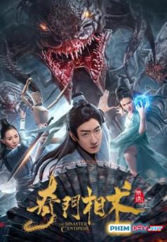 Kỳ Môn Tương Thuật - The Disaster of Centipede (2020)