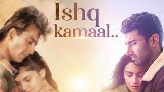 Ishq Kamaal Lyrics Sadak 2