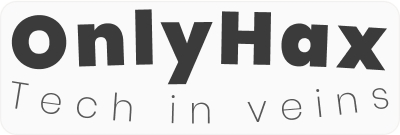 OnlyHax - Tech in veins!