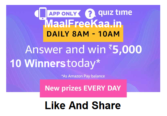 Amazon App Quiz Time Answer Win Rs 5000 Free - Freebie