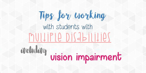 Tips for working with students with multiple disabilities