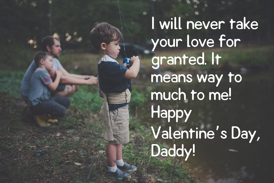 Valentine'S Day Quotes For Father 4