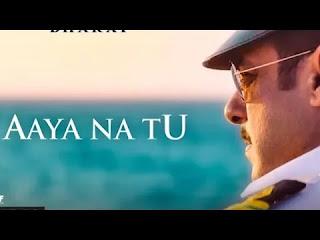 Aaya Na Tu Lyrics - Bharat - Jyoti Nooran