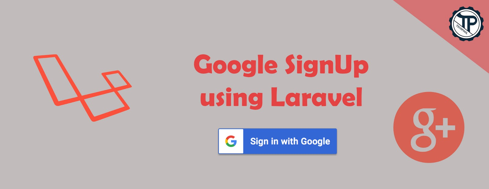 Google SignUp in with Laravel