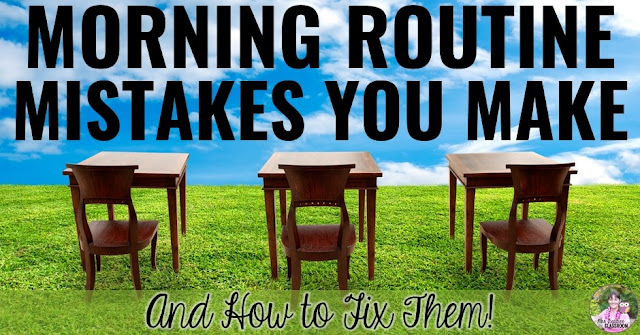"Photo of desks outside with text, ""Morning Routine Mistakes You Make (and How to Fix Them!)"""