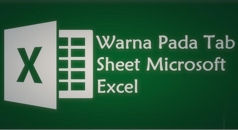 cara merubah warna sheet excel