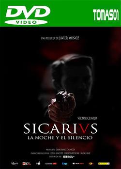 Sicarivs: La noche y el silencio (2015) DVDRip