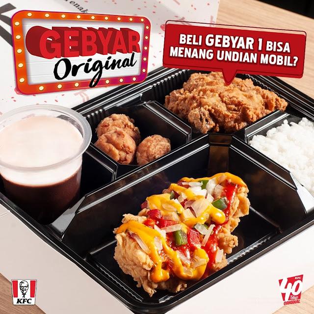 #KFC - #Promo GEBYAR ORIGINAL Beli Gebyar 1 Berhadiah Mobil (s.d 31 Okt 2019)
