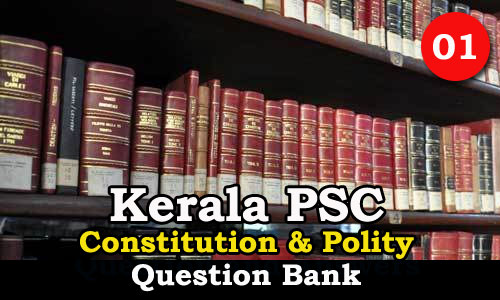 Questions on Constitution and Polity - 01