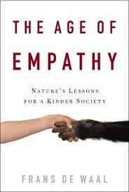 The age of empathy: nature's lessons for a kinder society / Frans de Waal