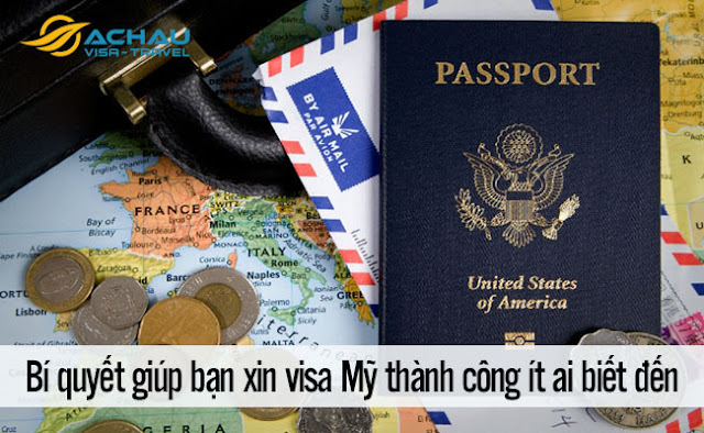 Bí quyết giúp bạn xin visa Mỹ thành công ít ai biết đến