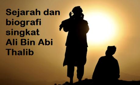 Sejarah dan Biografi Singkan Ali Bin Abi Thalib Khalifa Khulafaur Rasydin 4