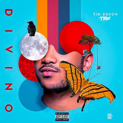 Tio Edson - divino (mixtape) 2018