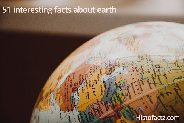 51 interesting facts about earth