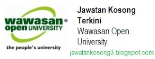 Jawatan Kosong Terkini Wawasan Open Universiti