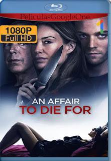 An Affair to Die For (2019) [1080p Web-DL] [Latino-Inglés] [LaPipiotaHD]