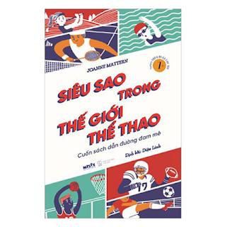 Siêu Sao Trong Thế Giới Thể Thao ebook PDF EPUB AWZ3 PRC MOBI
