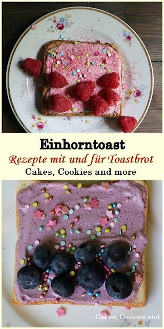 Einhorntoast - Rezepte mit und für Toastbrot