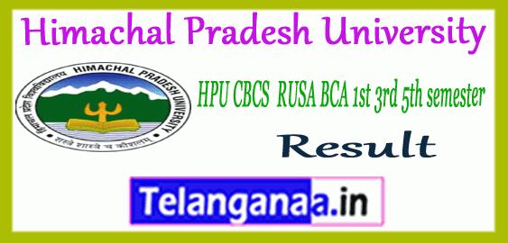 HPU Himachal Pradesh University CBCS RUSA BBA BCA BTM 1st 3rd 5th semester Result