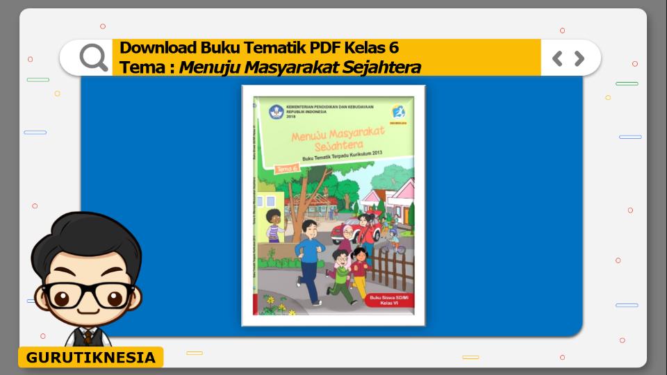 download gratis buku tematik pdf kelas 6 tema menuju masyarakat sejahtera