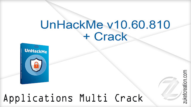 UnHackMe v10.60.810 + Crack   |  19.6 MB