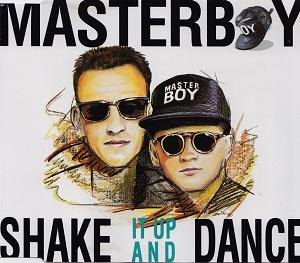 Masterboy  Shake it up and dance lemez