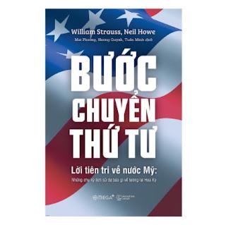 Bước Chuyển Thứ Tư - Lời Tiên Tri Về Nước Mỹ: Những Chu Kỳ Lịch Sử Dự Báo Gì Về Tương Lai Hoa Kỳ ebook PDF-EPUB-AWZ3-PRC-MOBI