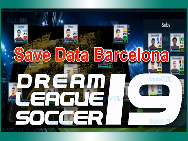 save-data-profiledat-dream-league-soccer-barcelona-2018-2019