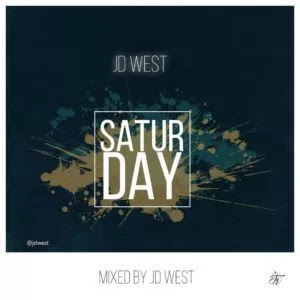 JD West – Saturday - www.mp3made.com.ng