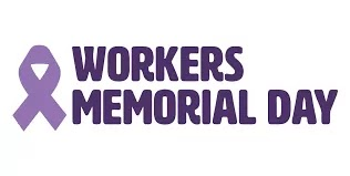 Workers Memorial Day(श्रमिक स्मृति दिवस ): 28 April