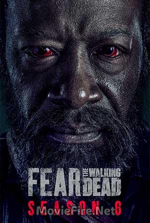 Fear The Walking Dead Season 6 (2020)