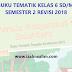Buku Guru dan Buku Siswa Tematik Kelas 6 SD/MI Semester 2 Revisi Tahun 2018