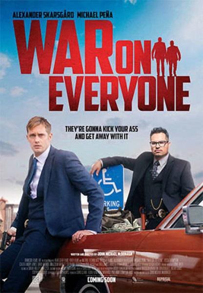Film War on Everyone 2017 Bioskop