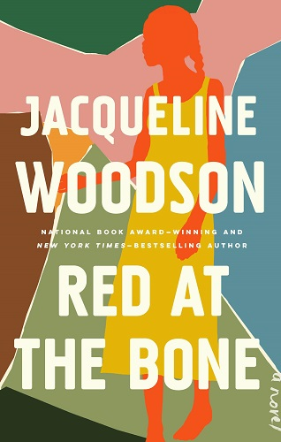 Red at the Bone book by Jacqueline Woodson pdf